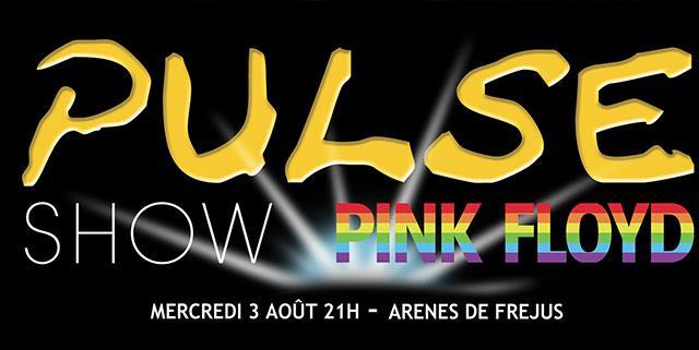 Pulse Show Pink Floyd Fréjus