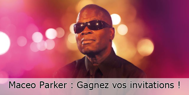 Concours invitations Maceo Parker