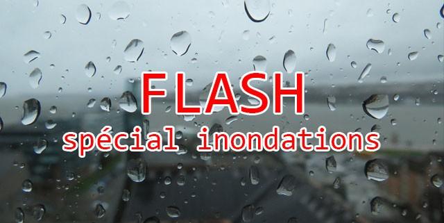 Flash spécial inondations