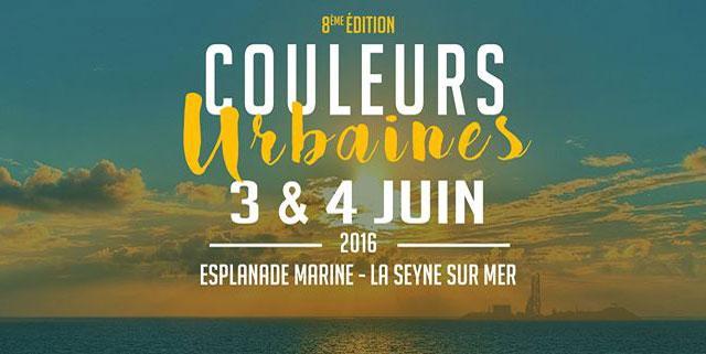 Festival Couleurs Urbaines 2016 La Seyne-sur-Mer